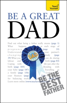 Be a Great Dad: Teach Yourself, Paperback Book