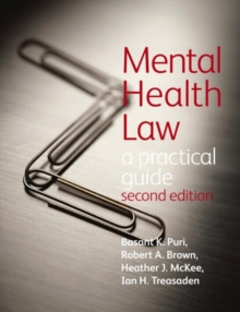 Mental Health Law 2E                                                  A Practical Guide, Paperback / softback Book