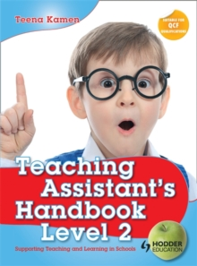 Teaching Assistant's Handbook for Level 2 : Supporting Teaching and Learning in Schools, Paperback Book