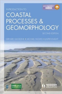 Introduction to Coastal Processes and Geomorphology, Paperback Book