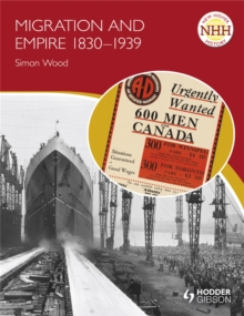 New Higher History: Migration and Empire 1830-1939, Paperback Book