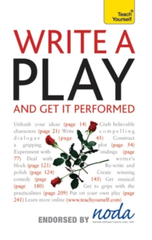 Write A Play And Get It Performed: Teach Yourself, EPUB eBook