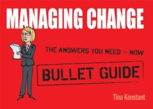 Managing Change: Bullet Guides, Paperback Book