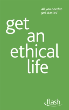 Get an Ethical Life: Flash, Paperback / softback Book