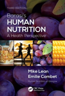 Barasi's Human Nutrition : A Health Perspective, Third Edition, Paperback / softback Book