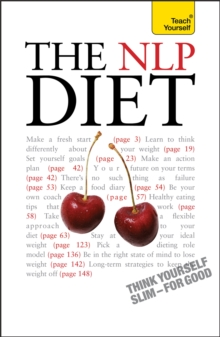 The NLP Diet : Think Yourself Slim - For Good, Paperback / softback Book