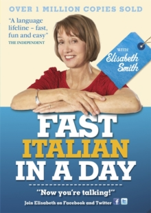Fast Italian in a Day with Elisabeth Smith, CD-Audio Book