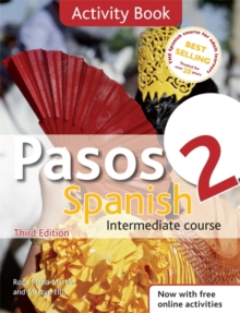 Pasos 2 Spanish Intermediate Course 3rd Edition revised: Activity Book, Paperback / softback Book