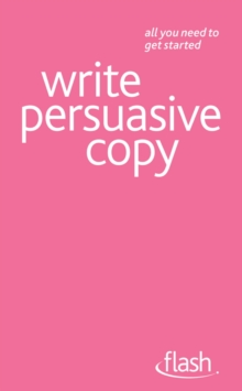 Write Persuasive Copy: Flash, EPUB eBook