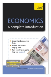 Economics: A Complete Introduction: Teach Yourself, Paperback Book