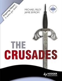 Enquiring History: The Crusades: Conflict and Controversy, 1095-1291, Paperback Book
