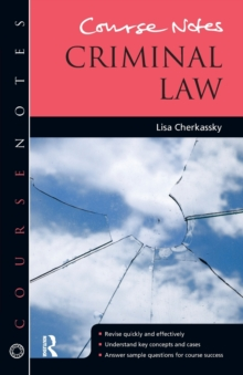 Course Notes: Criminal Law, Paperback / softback Book