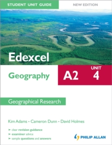 Edexcel A2 Geography Student Unit Guide New Edition: Unit 4 Contemporary Geographical Issues, Paperback Book