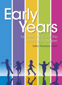 Early Years for Levels 4 & 5 and the Foundation Degree, Paperback / softback Book