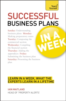Business Plans in a Week : Write a Business Plan in Seven Simple Steps, Paperback Book