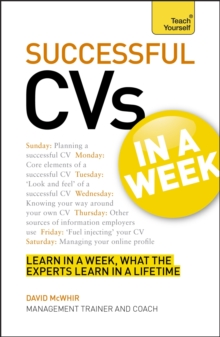 CVs In A Week : How To Write A CV Or Resume In Seven Simple Steps, Paperback Book