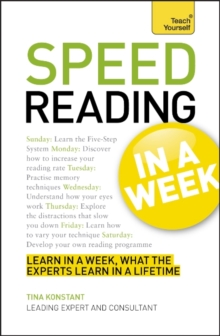 Speed Reading In A Week : How To Speed Read In Seven Simple Steps, Paperback / softback Book