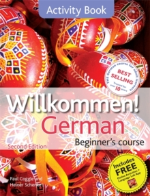 Willkommen! German Beginner's Course 2ED Revised : Activity Book, Paperback Book