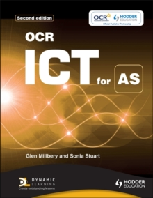 OCR ICT for AS 2nd edition, Paperback / softback Book