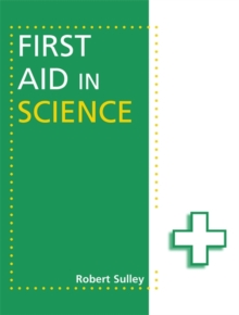 First Aid in Science, Paperback Book