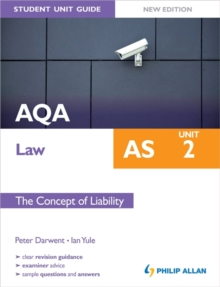 AQA AS Law Student Unit Guide New Edition: Unit 2 the Concept of Liability, Paperback Book