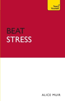 Beat Stress: Teach Yourself, Paperback Book