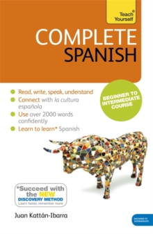 Complete Spanish (Learn Spanish with Teach Yourself) : Book: New edition, Paperback / softback Book