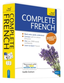 Complete French Beginner to Intermediate Book and Audio Course : Learn to Read, Write, Speak and Understand a New Language with Teach Yourself, Mixed media product Book
