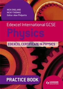 Edexcel International GCSE and Certificate Physics Practice Book, Paperback Book