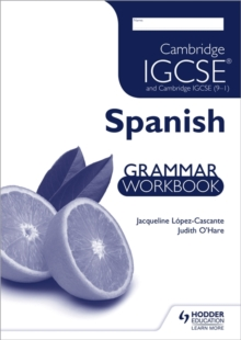 Cambridge IGCSE and Cambridge IGCSE (9-1) Spanish Grammar Workbook, Paperback / softback Book