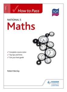 How to Pass National 5 Maths, Paperback Book