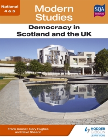 National 4 & 5 Modern Studies: Democracy in Scotland and the UK, Paperback Book