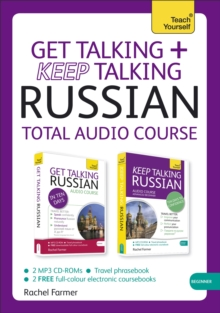 Get Talking and Keep Talking Russian Total Audio Course : (Audio Pack) the Essential Short Course for Speaking and Understanding with Confidence, CD-Audio Book