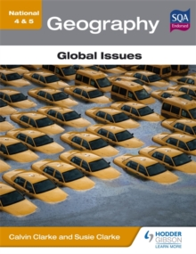 National 4 & 5 Geography: Global Issues, Paperback Book