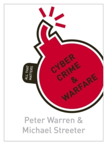 Cyber Crime & Warfare: All That Matters, Paperback / softback Book