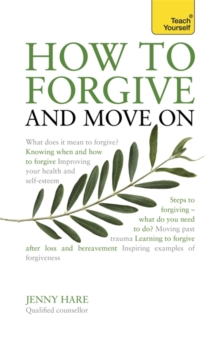 How to Forgive and Move On, Paperback / softback Book