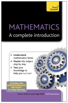 Mathematics: A Complete Introduction: Teach Yourself, Paperback Book