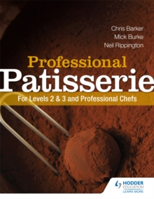Professional Patisserie: For Levels 2, 3 and Professional Chefs, Paperback Book