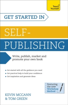 Get Started in Self-Publishing: Teach Yourself, Paperback Book