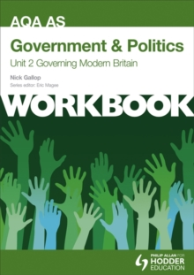 AQA AS Government & Politics Unit 2 Workbook: Governing Modern Britain : Workbook Unit 2, Paperback Book