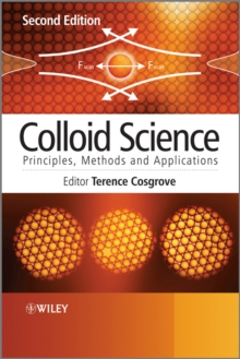 Colloid Science : Principles, Methods and Applications, Hardback Book