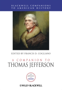 A Companion to Thomas Jefferson, Hardback Book