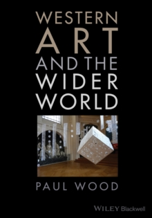 Western Art and the Wider World, Hardback Book