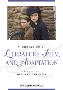 A Companion to Literature, Film, and Adaptation, Hardback Book
