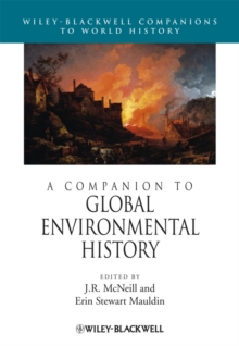 A Companion to Global Environmental History, Hardback Book