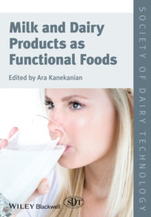 Milk and Dairy Products as Functional Foods, Hardback Book