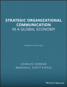 Strategic Organizational Communication : In a Global Economy, Paperback Book