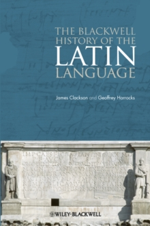 The Blackwell History of the Latin Language, Paperback / softback Book
