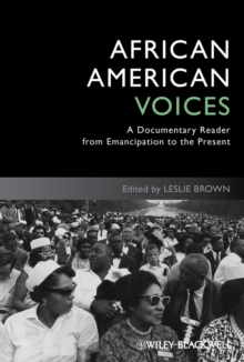 African American Voices : A Documentary Reader from Emancipation to the Present, Hardback Book