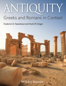Antiquity : Greeks and Romans in Context, Paperback / softback Book